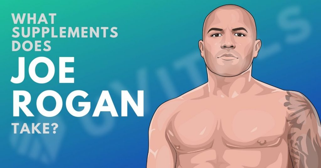 What supplements does Joe Rogan take and what are his health secrets?