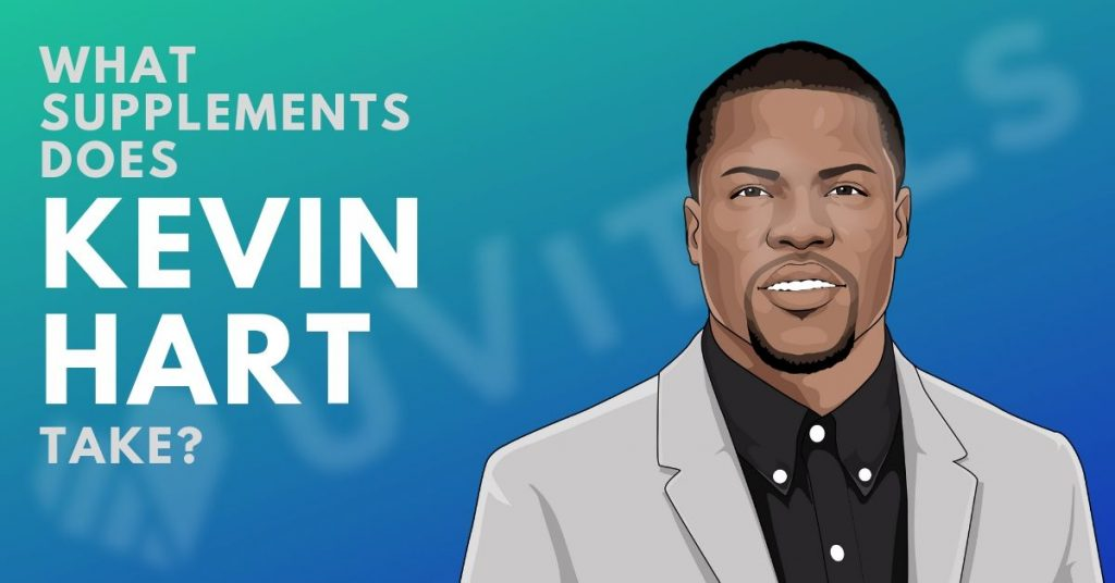 What supplements does Kevin Hart take and what are his secrets to good health?