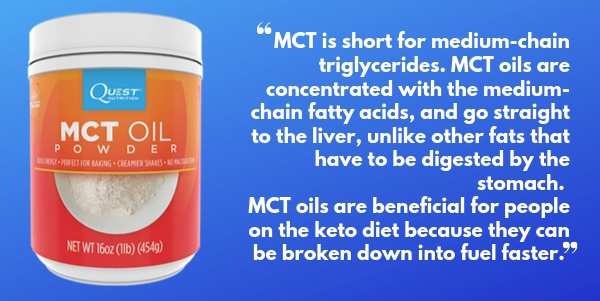 Quest Nutrition MCT Oil Powder is perfect for keto and for a sensative stomach