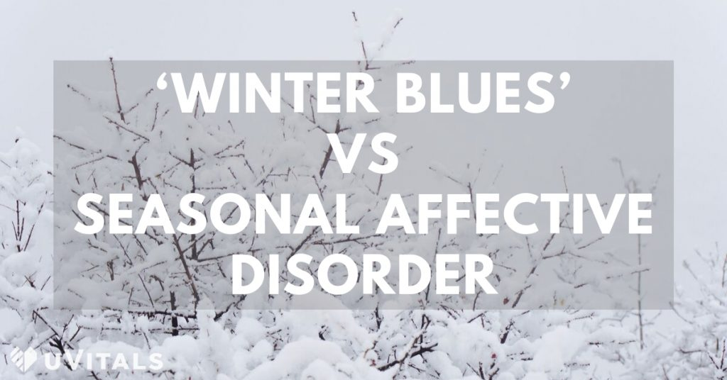 Is there a difference between Winter Blues and Seasonal Affective Disorder (SAD) & what are the symptoms of both?