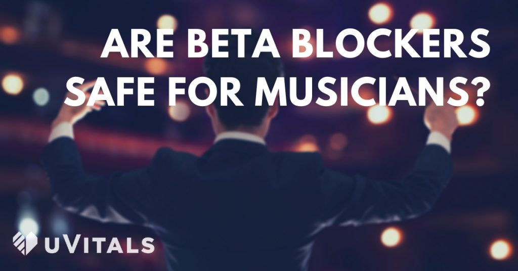 Are beta blockers safe for musicians & public speakers to use to help with their stage fright?
