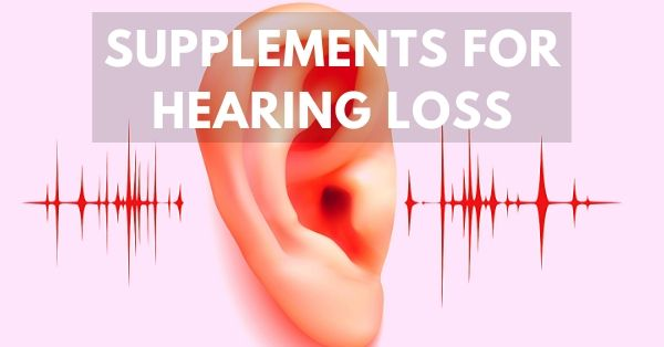 Best Hearing Loss Supplements
