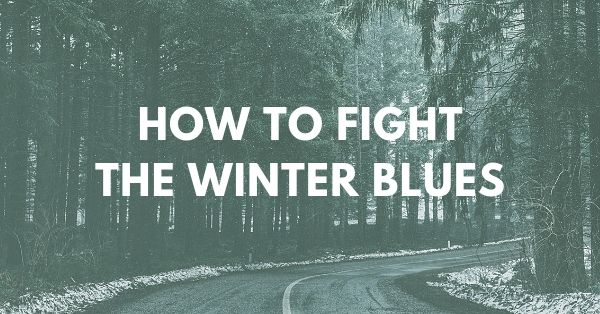 How to fight winter blues/Seasonal affective disorder (SAD)