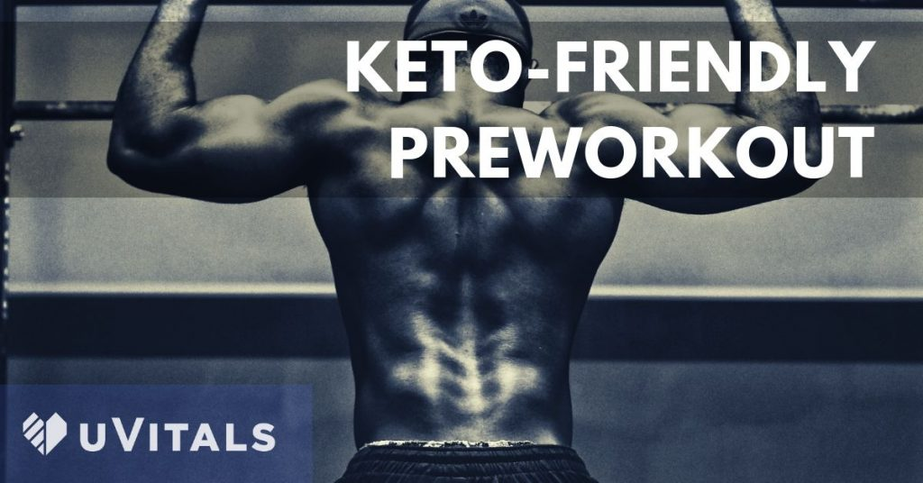 Preworkout supplements and solutions when on the keto diet