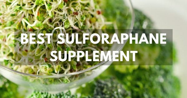Sulforaphane Supplements