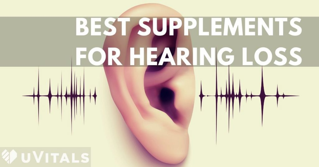 Best supplements for hearing loss