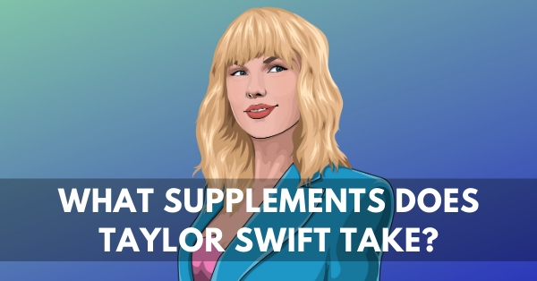 What supplements does Taylor Swift use for stage fright & anxiety?